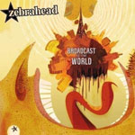 Review: Zebrahead - Broadcast To The World