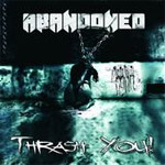 Review: Abandoned - Thrash You!