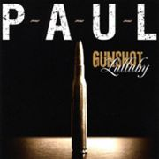 Review: P-A-U-L - Gunshot Lullaby