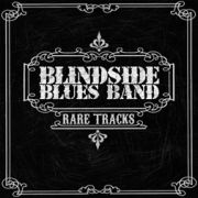 Blindside Blues Band: Rare Tracks
