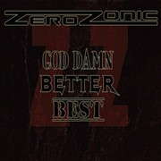 Review: Zerozonic - God Damn, Better, Best