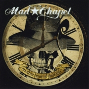Review: Mad Chapel - Another Hour Of Your Life