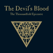 Review: The Devil's Blood - The Thousandfold Epicentre