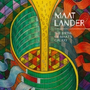 Review: Maat Lander - The Birth Of Maat's Galaxy