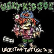 Review: Ugly Kid Joe - Uglier Than They Used Ta Be