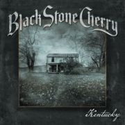 Black Stone Cherry: Kentucky