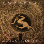 Empyreal: My Own Living Hell