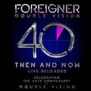 Foreigner: Double Vision – Then And Now, Live Reloaded