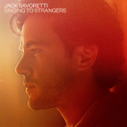 Review: Jack Savoretti - Signing To Strangers
