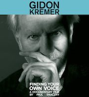 Gidon Kremer: Finding Your Own Voice / Preludes To A Lost Time