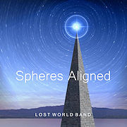 Lost World Band: Spheres Aligned