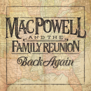 Review: Mac Powell and the Family Reunion - Back Again