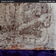 Wadada Leo Smith: Rosa Parks: Pure Love. An Oratorio Of Seven Songs