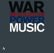 DVD/Blu-ray-Review: Music, Power, War And Revolution - Musik in Zeiten von Krieg und Revolution