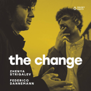 Review: Zhenya Strigalev & Federico Dannemann - The Change