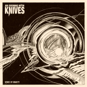 An Evening With Knives: Sense of Gravity