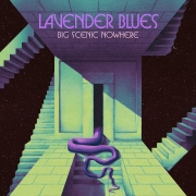 Big Scenic Nowhere: Lavender Blues