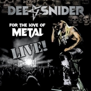 Dee Snider: For the Love of Metal - Live