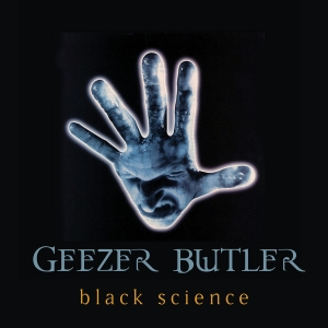 Geezer Butler: Black Science (Re-Release)