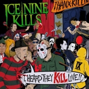 Ice Nine Kills: I Heard They KILL Live!!