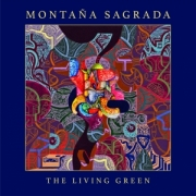Montaña Sagrada: The Living Green