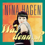 Nina Hagen: Was denn…? – The Amiga Recordings