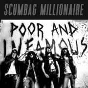 Scumbag Millionaire: Poor And Infamous