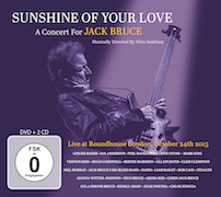 Various Artists: Sunshine Of Your Love – A Concert For JACK BRUCE