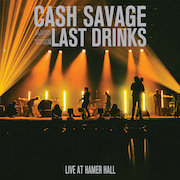 DVD/Blu-ray-Review: Cash Savage And The Last Drinks - Live At Hamer Hall