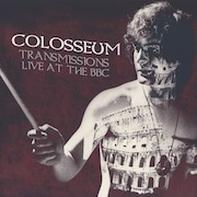 Colosseum: Transmissions Live At The BBC