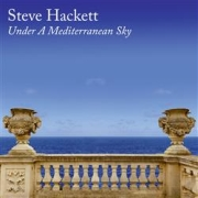 DVD/Blu-ray-Review: Steve Hackett - Under A Mediterranean Sky
